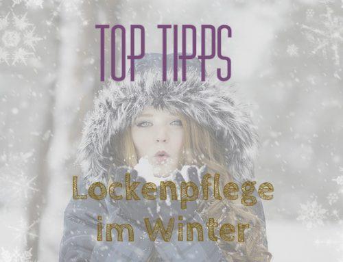 6 Top Tipps: Lockenpflege im Winter – Feuchtigkeit, Feuchtigkeit, Feuchtigkeit!