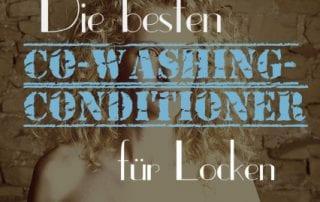 Die besten Co-Washing-Conditioner und Co-Wash-Produkte