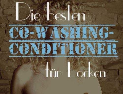 Die besten Co-Washing-Conditioner und Co-Wash-Produkte für Locken