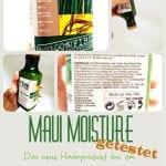 Maui Moisture im Test