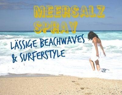 Meersalzspray zaubert lässige Welle, mehr Volumen und einen Undone-Effekt