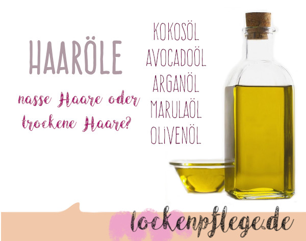 Haaröl wie verwenden für Lockenpflege