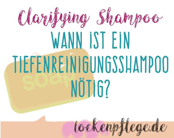 Clarifying Shampoo Tiefenreinigungsshampoo