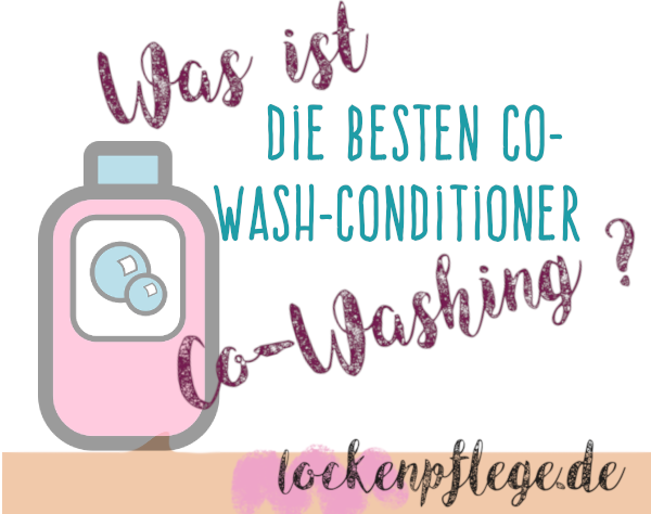 Co-Wash, Co-Washing, Waschen mit Conditioner