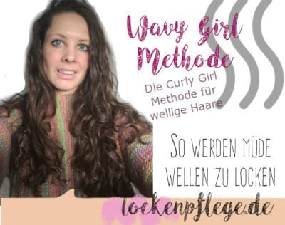 Wavy Girl Methode _ Welliges Haar verstärken